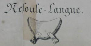 De 'refoule-langue' (Colombat de L'Isère, 1833).
