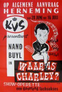 Affiche voor de herneming van de show 'Waar is Charley?' met Nand Buyl in de glansrol.